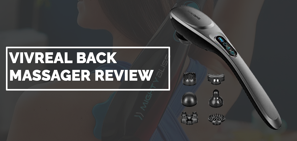 Vivreal Back Massager Review