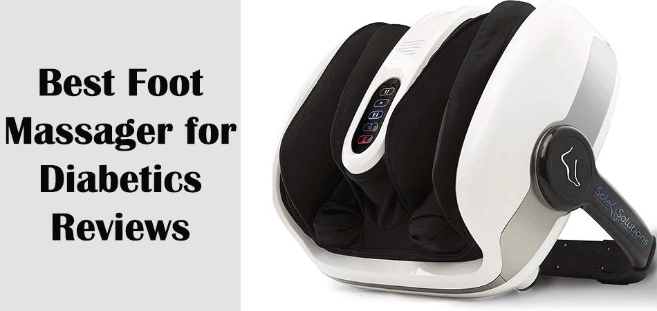 Best Foot Massager for Diabetics Reviews
